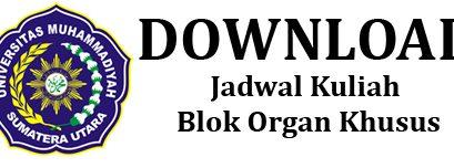 Jadwal Kuliah Blok Organ Khusus
